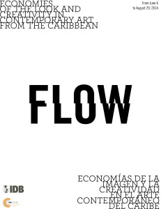 FlLOW: Economies of the Look and Creativity in Contemporary Art from the Caribbean